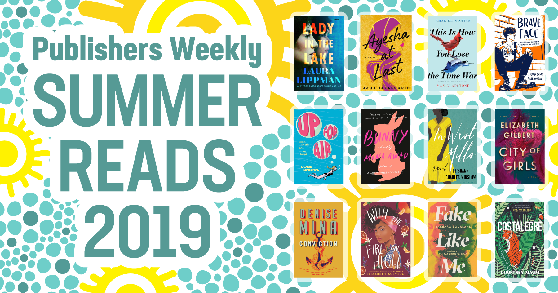 Best Books Summer 2019 from Publishers Weekly : Publishers Weekly